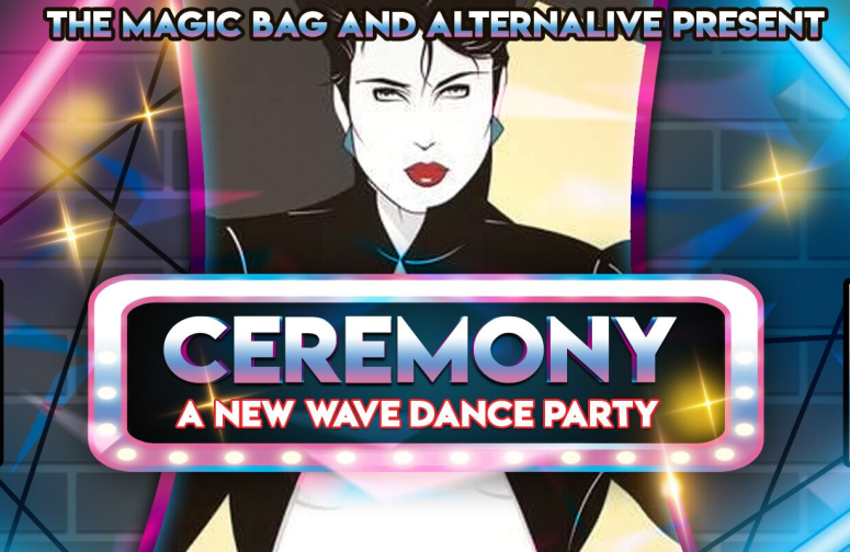 Ceremony: A New Wave Dance Party with DJ's Mikey and Zumby with special guest DJ Gnyp